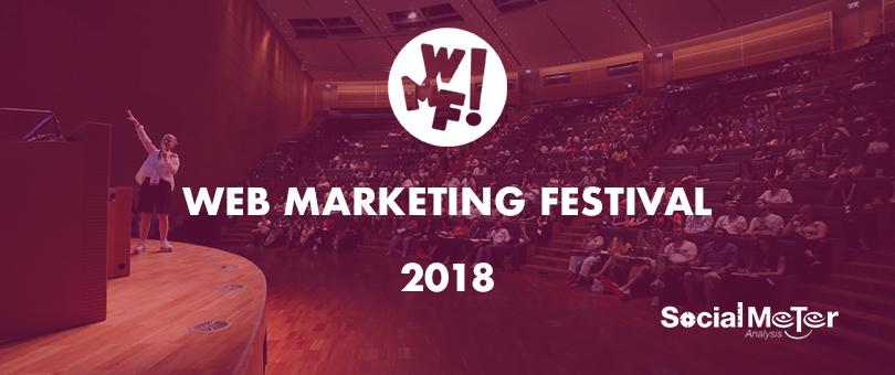 Lo stato del digitale al Web Marketing Festival 2018 e i dati del monitoraggio di SocialMeter Analysis