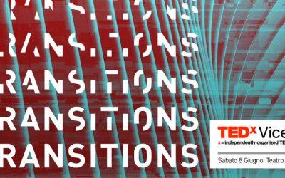 Transitions by TedxVicenza: un mondo in continua evoluzione